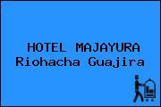HOTEL MAJAYURA Riohacha Guajira