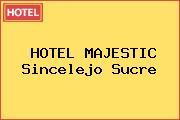 HOTEL MAJESTIC Sincelejo Sucre