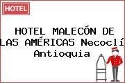 HOTEL MALECÓN DE LAS AMÉRICAS Necoclí Antioquia