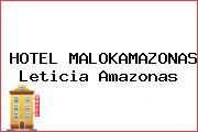 HOTEL MALOKAMAZONAS Leticia Amazonas