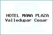 HOTEL MANA PLAZA Valledupar Cesar