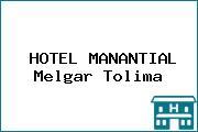 HOTEL MANANTIAL Melgar Tolima