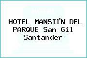 HOTEL MANSIµN DEL PARQUE San Gil Santander