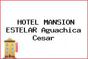HOTEL MANSION ESTELAR Aguachica Cesar