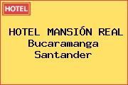 HOTEL MANSIÓN REAL Bucaramanga Santander