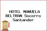HOTEL MANUELA BELTRAN Socorro Santander