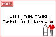 HOTEL MANZANARES Medellín Antioquia