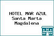 HOTEL MAR AZUL Santa Marta Magdalena