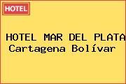 HOTEL MAR DEL PLATA Cartagena Bolívar
