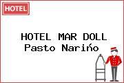 HOTEL MAR DOLL Pasto Nariño
