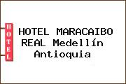 HOTEL MARACAIBO REAL Medellín Antioquia