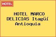 HOTEL MARCO DELICIAS Itagüí Antioquia