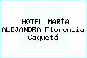 HOTEL MARÍA ALEJANDRA Florencia Caquetá