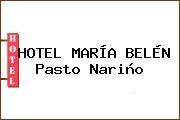 HOTEL MARÍA BELÉN Pasto Nariño