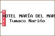 HOTEL MARÍA DEL MAR Tumaco Nariño