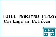 HOTEL MARIAND PLAZA Cartagena Bolívar