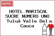 HOTEL MARISCAL SUCRE NUMERO UNO Tuluá Valle Del Cauca