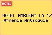 HOTEL MARLENY LA 17 Armenia Antioquia