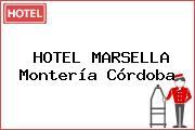 HOTEL MARSELLA Montería Córdoba