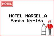 HOTEL MARSELLA Pasto Nariño