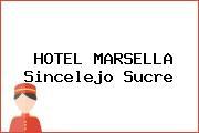 HOTEL MARSELLA Sincelejo Sucre