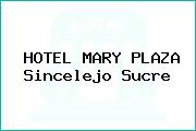 HOTEL MARY PLAZA Sincelejo Sucre