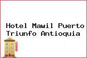 Hotel Mawil Puerto Triunfo Antioquia