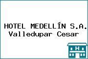 HOTEL MEDELLÍN S.A. Valledupar Cesar
