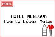 HOTEL MENEGUA Puerto López Meta