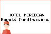 HOTEL MERIDIAN Bogotá Cundinamarca