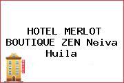 HOTEL MERLOT BOUTIQUE ZEN Neiva Huila