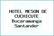 HOTEL MESON DE CUCHICUTE Bucaramanga Santander