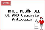 HOTEL MESÓN DEL GITANO Caucasia Antioquia