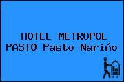HOTEL METROPOL PASTO Pasto Nariño