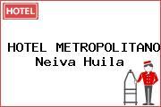 HOTEL METROPOLITANO Neiva Huila
