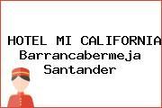 HOTEL MI CALIFORNIA Barrancabermeja Santander