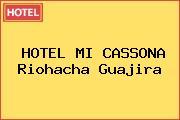 HOTEL MI CASSONA Riohacha Guajira