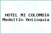 HOTEL MI COLOMBIA Medellín Antioquia