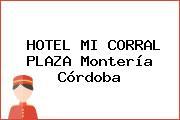 HOTEL MI CORRAL PLAZA Montería Córdoba