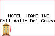 HOTEL MIAMI INC Cali Valle Del Cauca