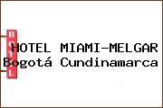 HOTEL MIAMI-MELGAR Bogotá Cundinamarca