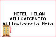 HOTEL MILAN VILLAVICENCIO Villavicencio Meta
