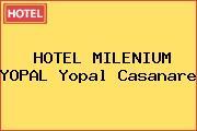 HOTEL MILENIUM YOPAL Yopal Casanare