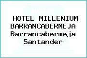 HOTEL MILLENIUM BARRANCABERMEJA Barrancabermeja Santander