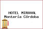 HOTEL MIRAVAL Montería Córdoba