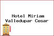 Hotel Miriam Valledupar Cesar
