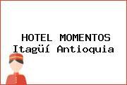 HOTEL MOMENTOS Itagüí Antioquia