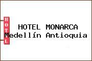 HOTEL MONARCA Medellín Antioquia