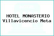 HOTEL MONASTERIO Villavicencio Meta