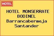 HOTEL MONSERRATE BODINEL Barrancabermeja Santander